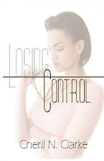 Losing Control - by Cheril Clarke
